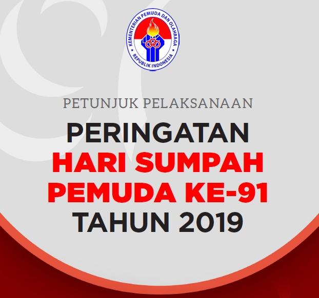 Tema, Logo, dan Doa Hari Sumpah Pemuda 2019, serta Buku Pedoman Peringatan HSP ke-91 Tahun 2019
