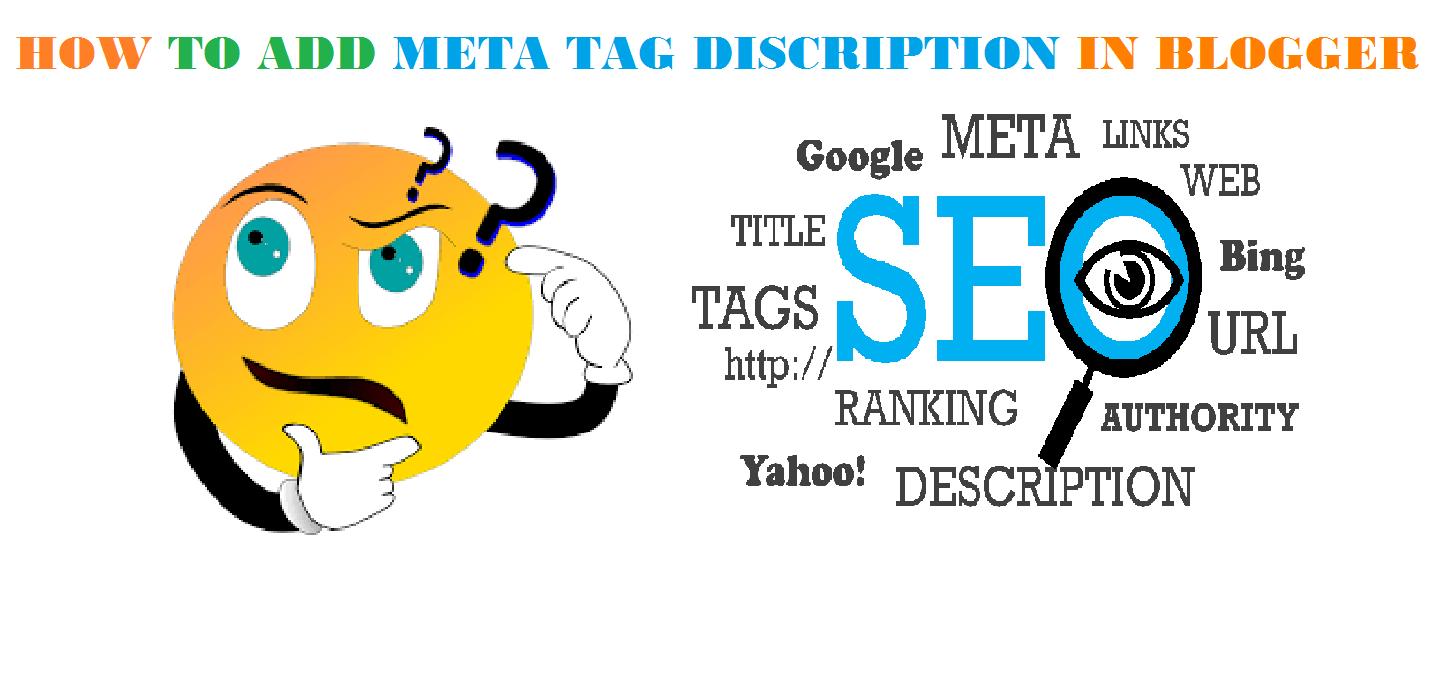 Tricks To Add META Tag Description in Blogger/Wordpress