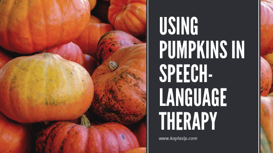 Using Pumpkins in Speech-Language Therapy