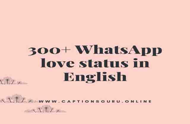 Whatsapp love Status in English  Best Cute Love Status