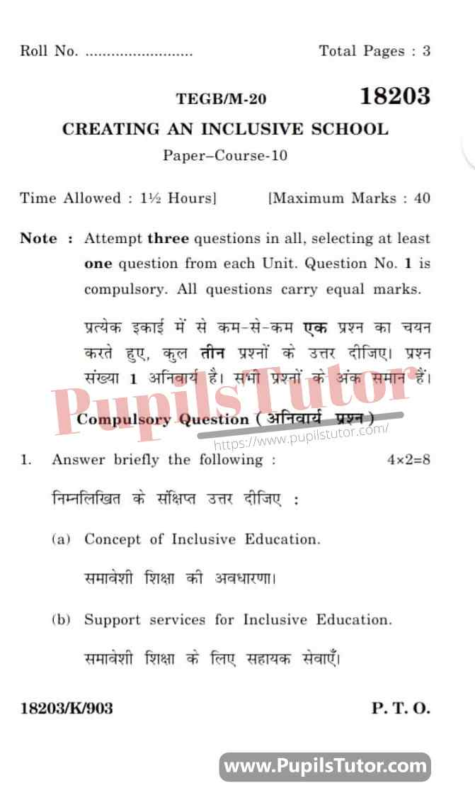 KUK (Kurukshetra University, Haryana) Creating An Inclusive School Question Paper 2020 For B.Ed 1st And 2nd Year And All The 4 Semesters In English And Hindi Medium Free Download PDF - Page 1 - Pupils Tutor