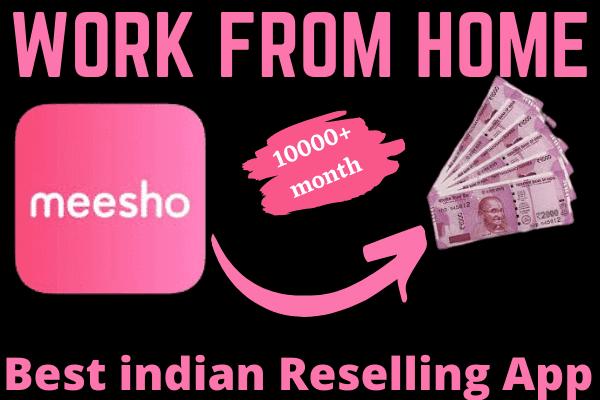 Best indian reselling app - meesho