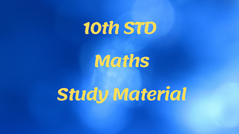 10th STD Maths Study Material