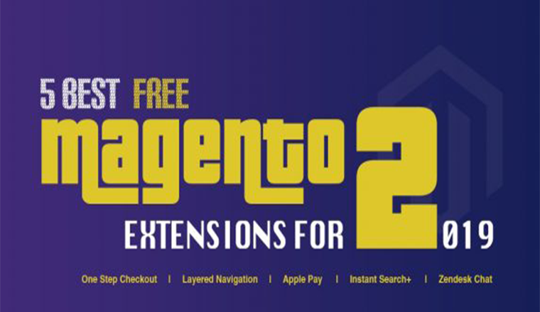 5 Best Free Magento 2 Extensions For 2019 #infographic