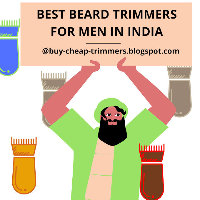 9 Best Beard Trimmer for Men in India | 2020 Updated