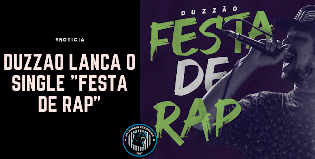 "Duzzão lança o single ""Festa de Rap"""