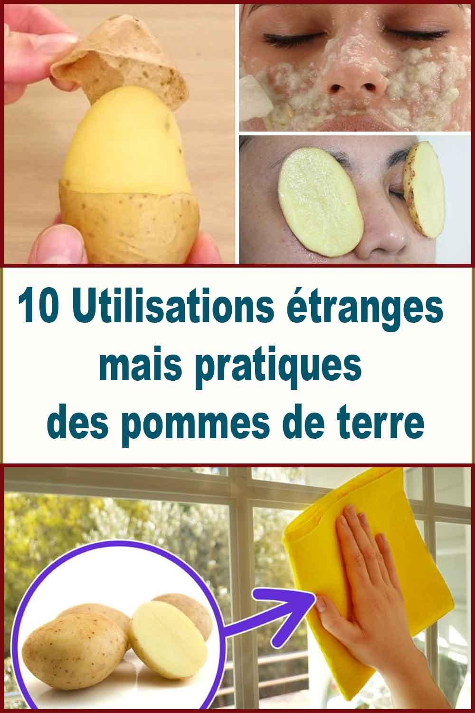 10 Utilisations étranges mais pratiques des pommes de terre