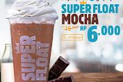 Burger King Promo Super Float Mocha Rp.6000