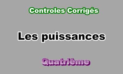 Controles Corrigés Sur Les puissances 4eme en PDF