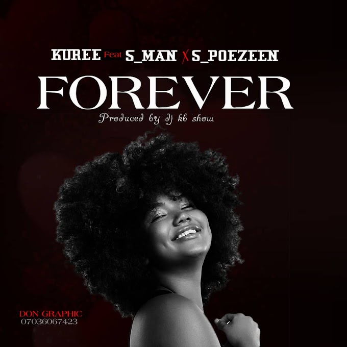 Forever Music | Kuree ft s-man X s-poezeen