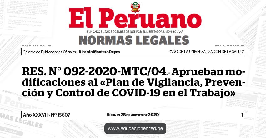 RES. N° 092-2020-MTC/04.- Aprueban modificaciones al «Plan de Vigilancia, Prevención y Control de COVID-19 en el Trabajo»
