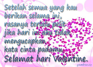 Gambar Dan Kata Ucapan Hari Valentine Yang Romantis Buat Pacar