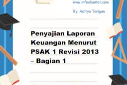 Penyajian Laporan Keuangan Menurut PSAK 1 Revisi 2013 – Bagian 1