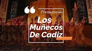"""Presentación con Letra COmparsa """"Los Muñecos de Cádiz"""" de David y Francisco Javier Márquez Mateos (2011)"""