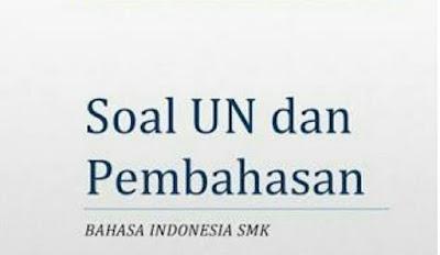 Prediksi Latihan Soal UN SMK