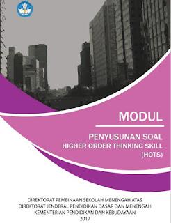 Download Modul Penyusunan Soal Hots (Higher Ordher Thinking Skill) Untuk Sma K-13 Revisi Terbaru 2017