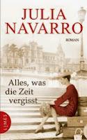 Navarro, Julia: Alles, was die Zeit vergisst