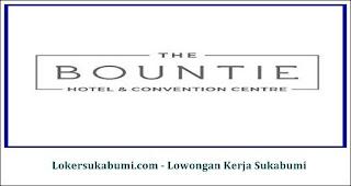 Lowongan Kerja The Bountie Hotel Sukabumi Terbaru