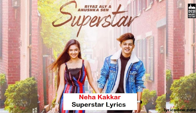 https://www.lyricsdaw.com/2020/01/neha-kakkar-superstar-lyrics.html