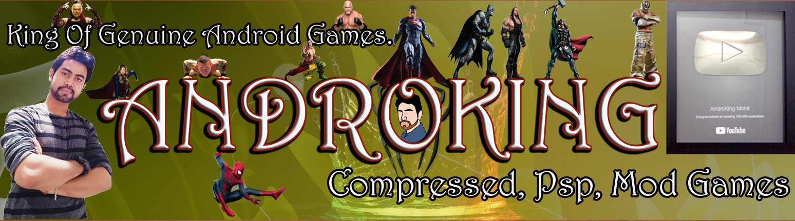 Android Mod Games, PSP Games, Highly Compressed Games, Genuine Games, No fake videos or posts