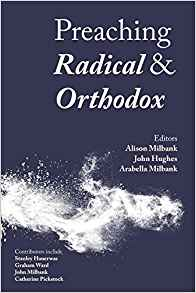 https://www.amazon.com/Preaching-Radical-Orthodox-Alison-Milbank/dp/0334056411