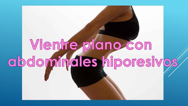 abdominales hiporesivos