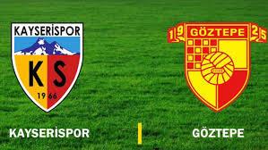 Göztepe - Kayserispor Canli Maç İzle 15 Eylül 2018