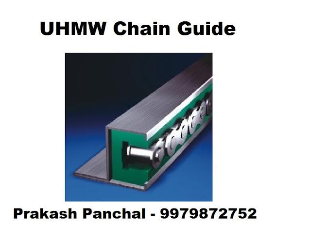 uhmw chain guide vadodara makarpura gidc 9979872752