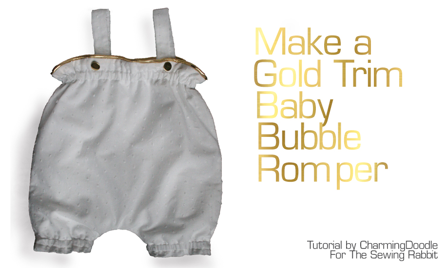 39f337717851 Gold Trimmed Baby Romper DIY - a free Sewing Tutorial