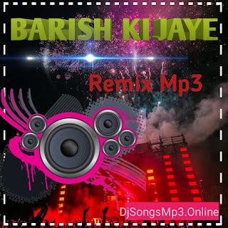 Barish Ki Jaye MP3 ~ DjSongsMp3.Online