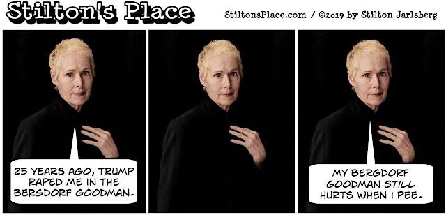 stilton's place, stilton, political, humor, conservative, cartoons, jokes, hope n' change, e. jean carroll, rape, trump, advice, bergdorf goodman
