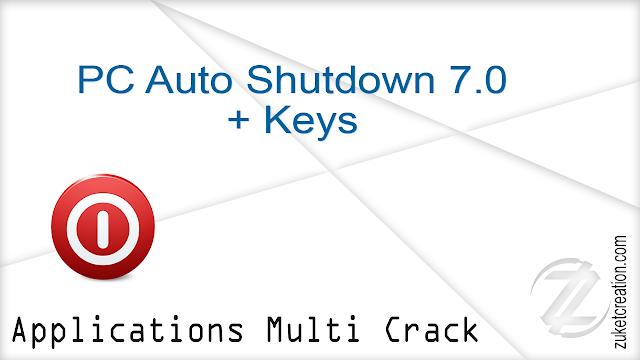 PC Auto Shutdown 7.0 + Keys