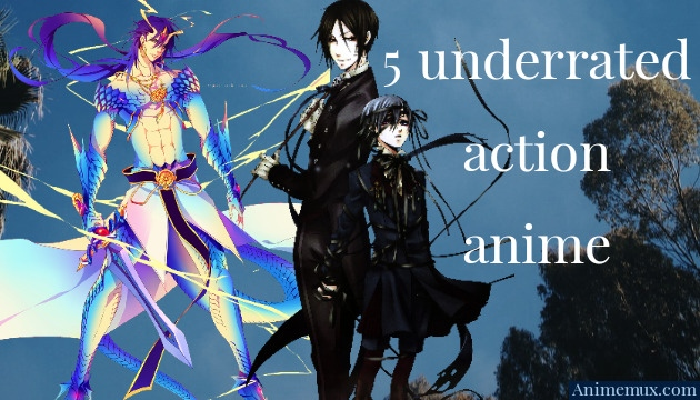 Five fantastic underrated action anime series.