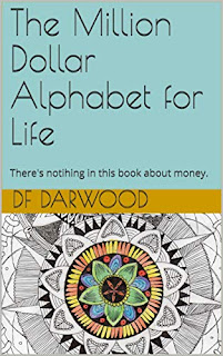The Million Dollar Alphabet for Life (Author Interview)