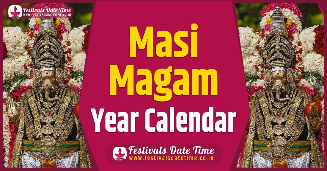 Masi Magam Year Calendar, Masi Magam Pooja Schedule