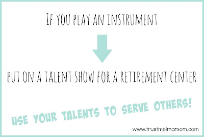 serve others with your talents: play an instrument