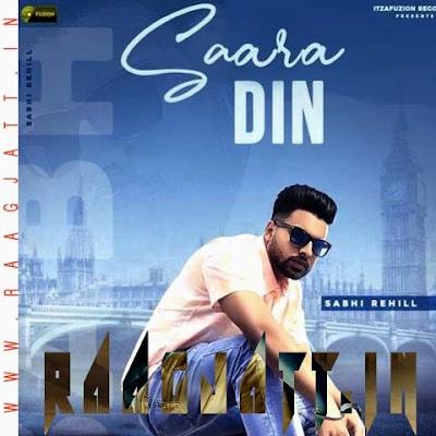 Saara Din by Sabhi Rehill lyrics