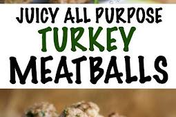 All Purpose Turkey Meatballs Recipe