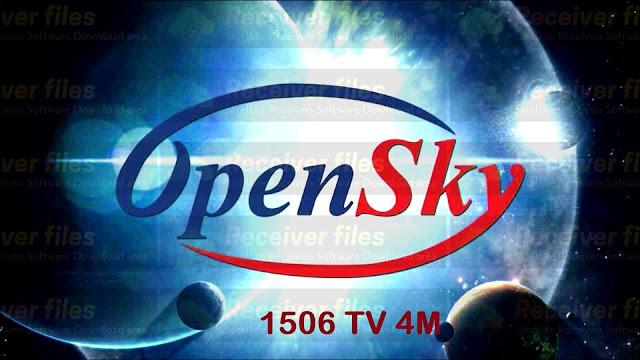 OPENSKY HD125T PLUS 1506TV SCR2 V11.04.06 New Software 2021