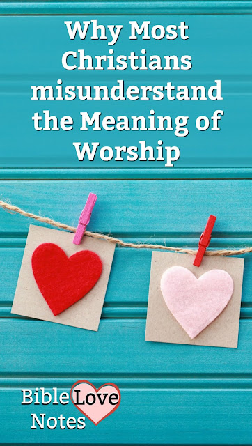 """We often misunderstand the meaning of """"Worship."""" This 1-minute devotion offers some Biblical insights."""