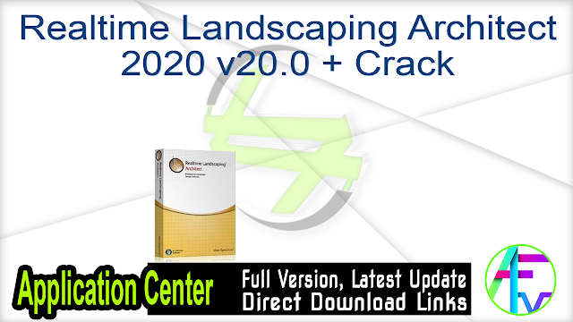 Realtime Landscaping Architect 2020 v20.0 + Crack