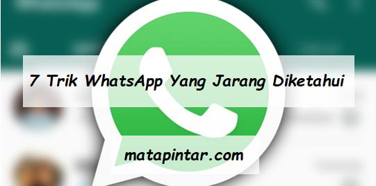 7 Trik WhatsApp Terbaru yang Jarang di Ketahui Wajib dicoba