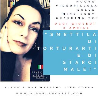 Smetti Di Torturarti E Di Starci Male! [CoronaStress VideoSeries] Elena Tione Healthy Life Coach | Sollievo Per Il Dolore Pelvico Femminile