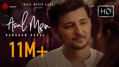 Asal Mein Punjab Song Lyrics - Darshan Raval