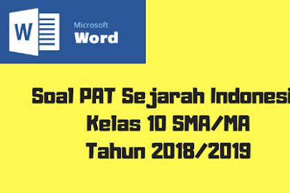 Soal PAT Sejarah Indonesia Kelas 10 SMA/MA Tahun 2018/2019