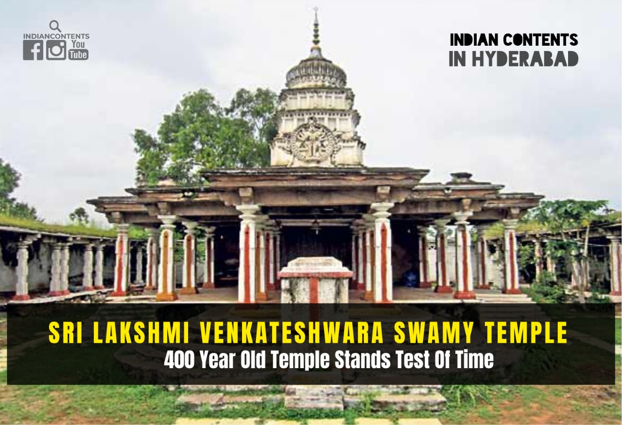 Sri Lakshmi Venkateswara Swamy Temple in Injapur near Hyderabad - 400year old temple stands test of time