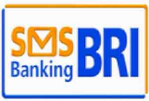 Cara Daftar SMS Banking BRI dan Cara Penggunaanya