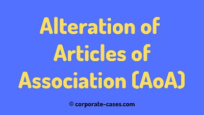 procedure for alteration of articles of association under companies act 2013