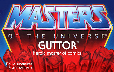 """A Masters of the Universe toy cardback that reads """"GUTTOR: Heroic master of comics"""" and """"Figure substitutes SPACE for TIME!"""""""