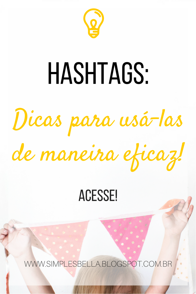 Como usar corretamente as hashtags no Instagram